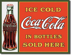 Coca Cola In Bottles Sold Here Tin Sign