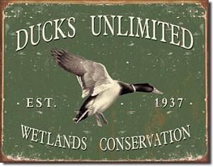 Ducks Unlimited Wetlands Tin Sign