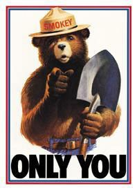 Smokey Only You Tin Sign