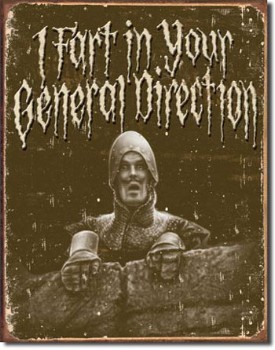 Monty Python In Your Direction Tin Sign