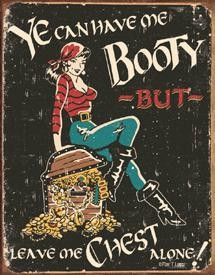 Me Booty Tin Sign