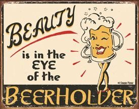 Eye of the Beerholder Tin Sign