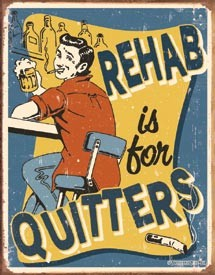 Rehab Tin Sign