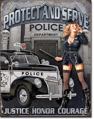 Protect & Serve Pin Up Girl Sign