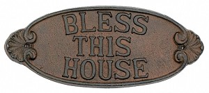 Bless This House Iron Sign
