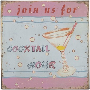 Join Us For Cocktail Hour Tin Sign