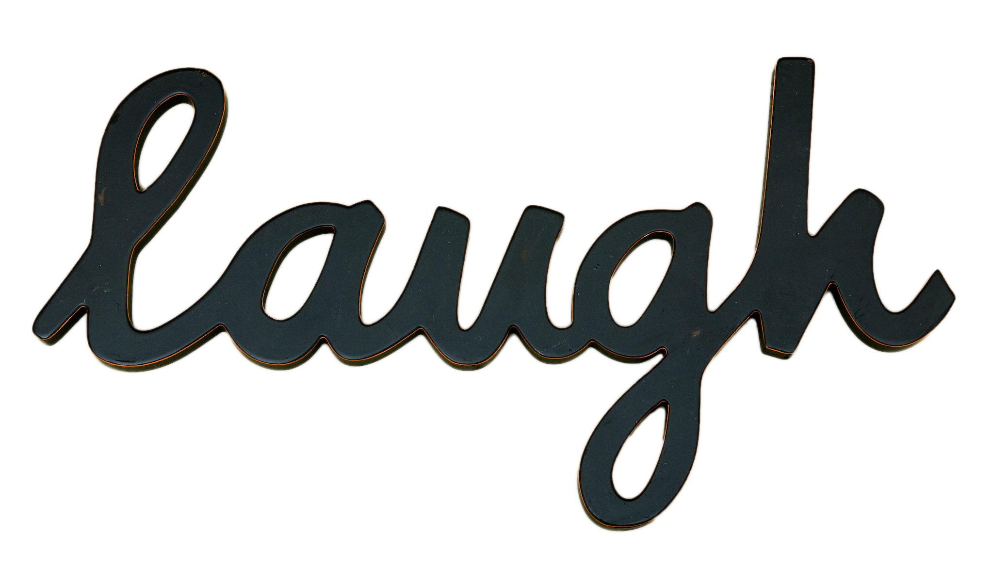 Nice Sheets Laugh Word Decor