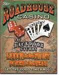 Roadhouse Bar & Casino Tin Sign
