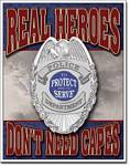 Real Heroes Police Tin Sign