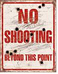No Shooting Tin Sign