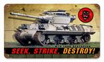 Seek Strike Destroy Vintage Metal Sign