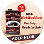 Roadster Rub Metal Sign