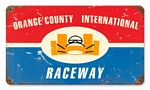 Orange County Raceway Vintage Metal Sign
