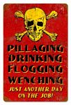Pillaging Pirate Vintage Metal Sign
