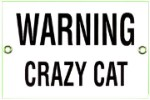 Warning Crazy Cat Metal Sign