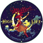 Miller High Life Metal Sign