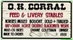 O.K. Corral Metal Sign