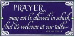 Prayer Welcome Metal Sign