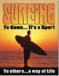 Surfing Way of Life Tin Sign