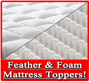 Feather and Foam Toppers