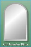 Arch Frameless Mirror 18