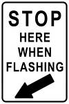 Stop Here When Flashing Metal Sign