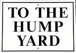 To The Hump Yard Metal Sign