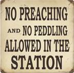No Preaching And No Peddling Allowedin Vintage Metal Sign