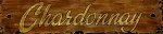 Chardonnay Word Antiqued Wood Sign
