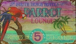 South Beach Hotel Parrot Lounge Antiqued Wood Sign