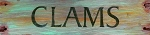 Clams Word Antiqued Wood Sign