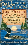 Call of the Loon Lake Resort Antiqued Wood Sign