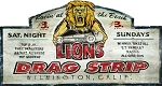 Lions Drag Strip Antiqued Wood Sign