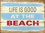 Life Is Good Vintage Metal Sign