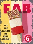 Fab Ice Lolly Vintage Metal Sign