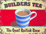 Builders Tea Vintage Metal Sign