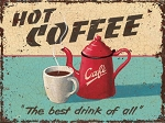 Hot Coffee Vintage Metal Sign