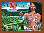 Aloha To All Who Enter Tin Sign