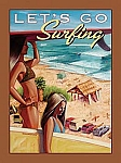 Let's Go Surfing Tin Sign