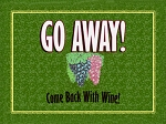 Come Back With Wine Vintage Metal Sign