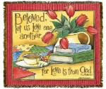 Beloved Let Us Love Tapestry