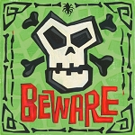Skull and Cross Bones Beware Vintage Tin Sign