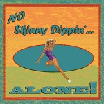 No Skinny Dippin Alone Vintage Metal Sign