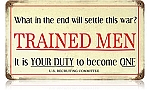 Trained Men Vintage Metal Sign