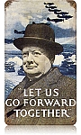 Go Forward Together Vintage Metal Sign