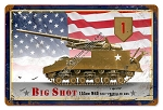 M40 Big Shot Vintage Metal Sign