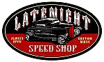 Late Night Speed Shop Vintage Metal Sign
