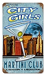 City Girls Martini Club Vintage Metal Sign