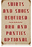 Shirts Required Vintage Metal Sign