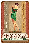 Speakeasy Vintage Metal Sign